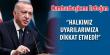 Erdoğan:Tekrar işi sıkmak zorundayız!